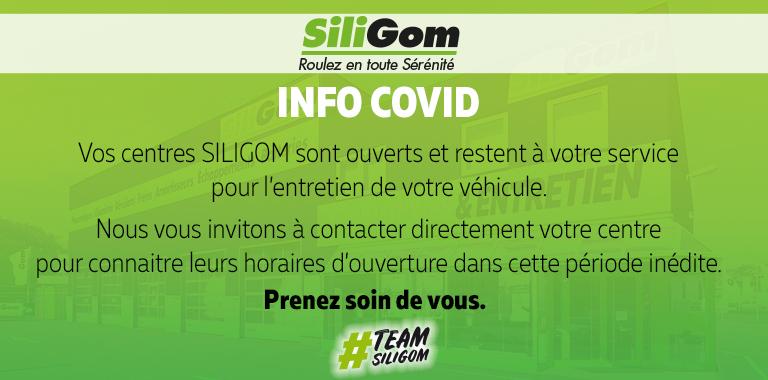 Info COVID : Les centres SILIGOM ouverts et à votre service